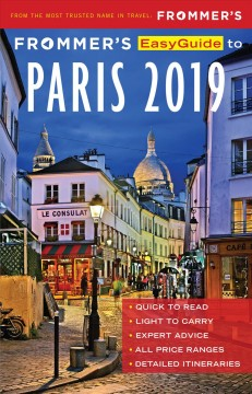 Frommer's easyguide to Paris 2019 Anna E Brooke.