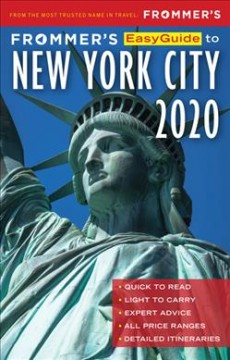 Frommer's easyguide to New York City 2020 / by Pauline Frommer.
