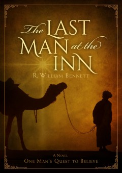 Last man at the inn : one man's quest to believe