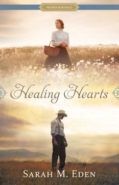 Healing hearts Sarah M. Eden.