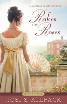 Rakes and roses Josi S. Kilpack.