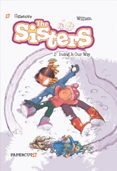 The Sisters Vol. 2: Doing It Our Way!. Volume 2