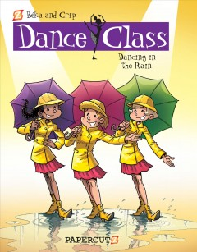 Dance class : dancing in the rain. Volume 9