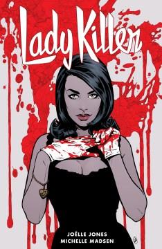 Lady killer. Volume 2, Issue 1-5