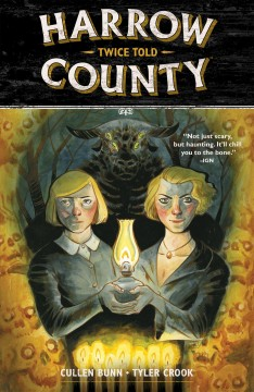 Harrow County, Volume 2. Issue 5-8 Cullen Bunn.