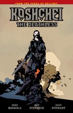Koshchei the deathless. Issue 1-6