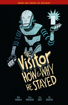 The visitor : how and why he stayed. Issue 1-5