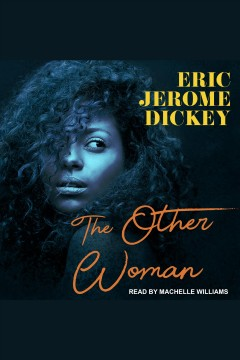 The other woman [electronic resource] / Eric Jerome Dickey.