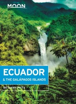 Moon Ecuador & the Gal̀pagos Islands