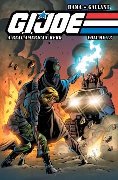 G.I. Joe, a real American hero. vol. 18 / [writer, Larry Hama ; artist, S L Gallant]