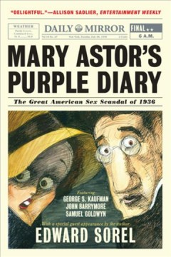 Mary Astor's Purple Diary : The Great American Sex Scandal of 1936