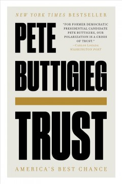 Trust America's best chance / Pete Buttigieg.
