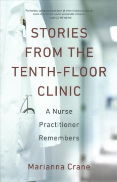 Stories from the Tenth-floor Clinic : A Nurse Practitioner Remembers