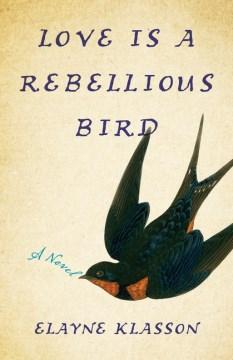 Love¡is a Rebellious Bird
