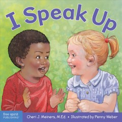 I Speak Up : A Book About Self-expression and Communication