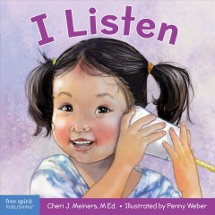 I listen : a book about hearing, understanding, and connecting