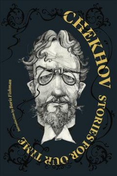 Chekhov : Stories for Our Time
