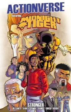 Midnight Tiger : Stronger