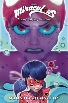 Miraculous - Tales of Ladybug and Cat Noir, Season Two - Tear of Joy : Tales of Ladybug and Cat Noir ئ Tear of Joy
