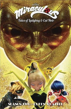 Miraculous - Tales of Ladybug and Cat Noir 2 : Queen's Battle