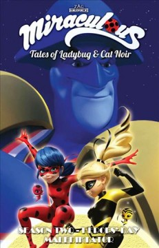 Miraculous - Tales of Ladybug and Cat Noir 2 : Heroes Day