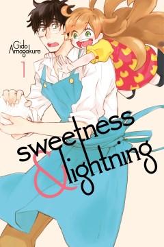 Sweetness & lightning. 1