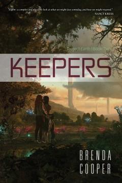 Keepers / Brenda Cooper.
