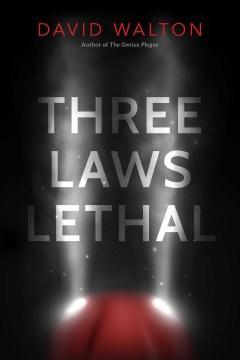 Three laws lethal