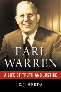 Earl Warren : a life of truth and justice