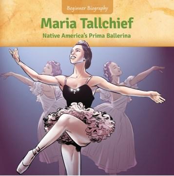 Maria Tallchief : Native America's Prima Ballerina