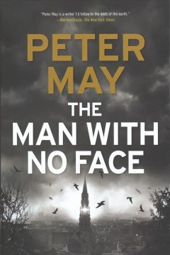 The man with no face / Peter May.