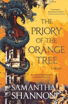 The priory of the orange tree / Samantha Shannon.