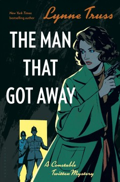 The man that got away / Lynne Truss.
