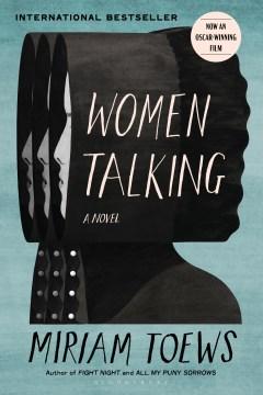 Women talking Miriam Toews.