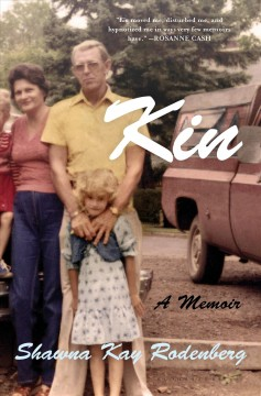 Kin : a memoir