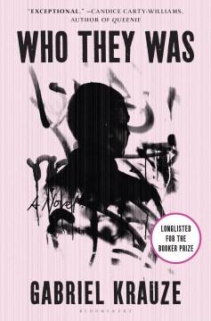 Who they was / Gabriel Krauze.