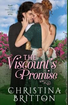 The viscount's promise Christina Britton.