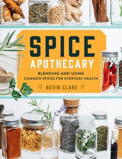 Spice apothecary Bevin Clare.