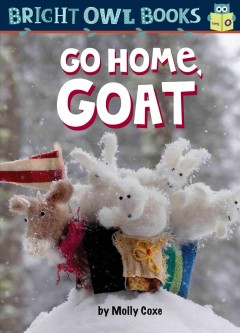 Go Home, Goat : Long Vowel O
