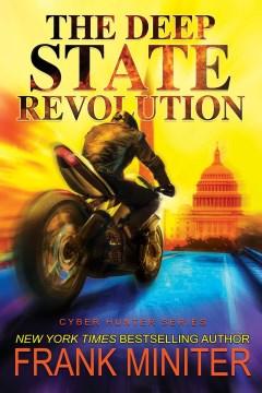 The Deep State Revolution