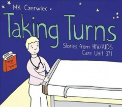 Taking turns : stories from HIV/AIDS care Unit 371