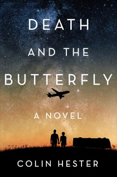 Death and the butterfly : a novel