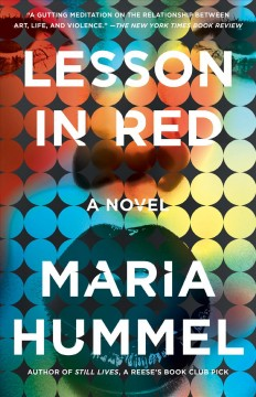 Lesson in red a novel / Maria Hummel.