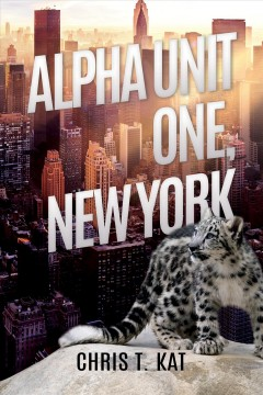 Alpha Unit One, New York Chris T. Kat.