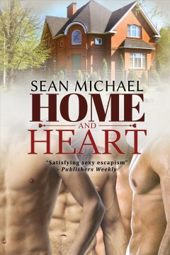 Home and heart Sean Michael.