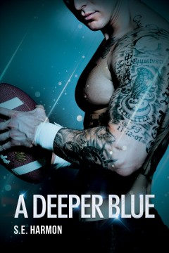 A deeper Blue S.E. Harmon.