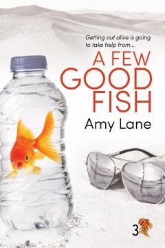 A few good fish Amy Lane.