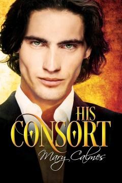 His consort Mary Calmes.