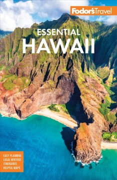Fodor's essential Hawaii writers: Karen Anderson [and 12 others].