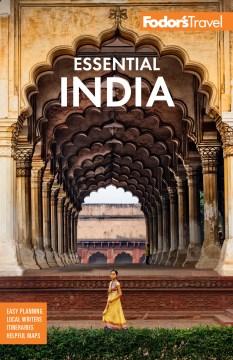 Fodor's Essential India : With Delhi, Rajasthan, Mumbai & Kerala